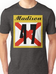 ALABAMA:  47 MADISON COUNTY Unisex T-Shirt