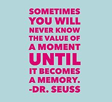 Dr Seuss Quotation A Moment Becomes A Memory by pmelvinart