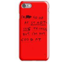 FINISHING THINGS iPhone Case/Skin