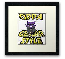 Oppa Gengar Style Framed Print