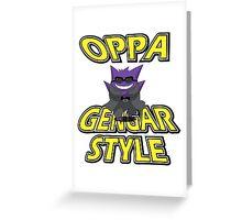 Oppa Gengar Style Greeting Card