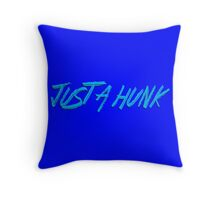 JUST A HUNK Dr. Steve Brule Design by SmashBam Throw Pillow