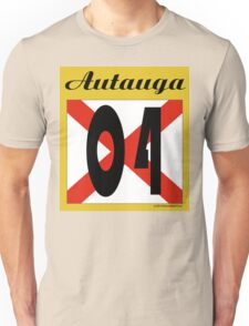 ALABAMA:  04 AUTAUGA COUNTY Unisex T-Shirt
