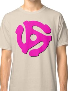 45 rpm record adaptor, neon pink and black Classic T-Shirt