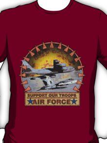 Air Force Refual plane, Support Our Troops T-Shirt