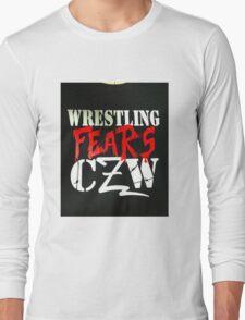 Wrestling fears CZW Long Sleeve T-Shirt