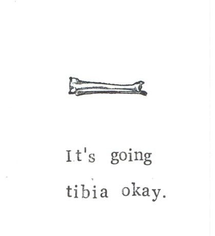 It's Going Tibia Okay Sticker