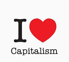 I Love Capitalism Unisex T-Shirt