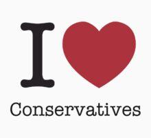 I LOVE Conservatives by brado62442