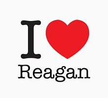 I LOVE Reagan Unisex T-Shirt