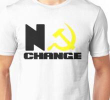 No Change Please Unisex T-Shirt