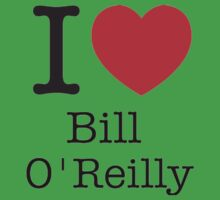 I LOVE Bill O'Reilly One Piece - Short Sleeve