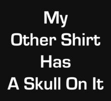 Punisher (laundry day) T-shirt by J. William Grantham