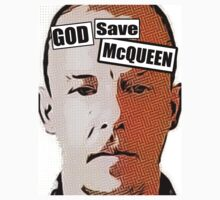 God Save McQueen by TexTs