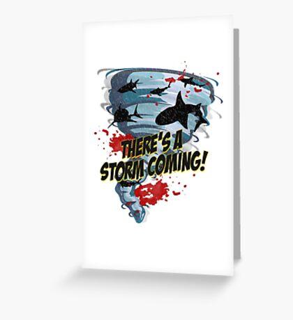 Shark Tornado - Shark Cult Movie - Shark Attack - Shark Tornado Horror Movie Parody - Storm's Coming! Greeting Card