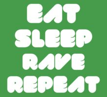 EAT SLEEP RAVE REPEAT Kids Clothes
