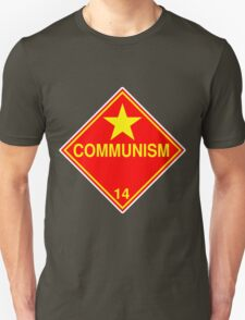 Communism: Hazardous! T-Shirt