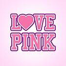 LOVE PINK by badbugs