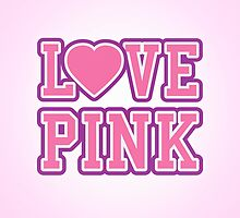 LOVE PINK by badbugs