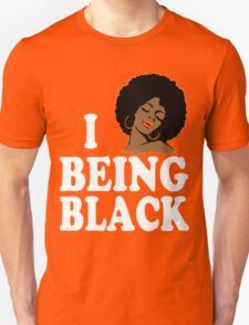 Love Being Black Tshirt T-Shirt