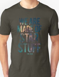 We Are Made of Star Stuff - Carl Sagan Quote T-Shirt