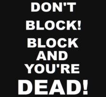 Improv Golden Rule! Don't Block! by alexiliadis