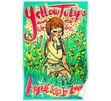 Yellow Tulips. By Ane Teruel. Poster