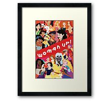 Woman Up! Framed Print