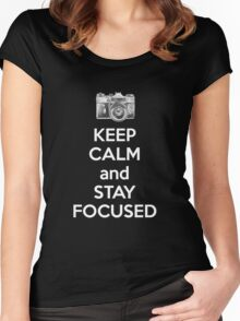 Keep Calm And Stay Focused Women's Fitted Scoop T-Shirt