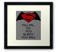 Batman v Superman - Do You Bleed Framed Print