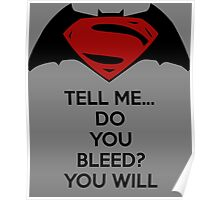 Batman v Superman - Do You Bleed Poster