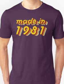 Made in 1981 (Yellow&Red) Unisex T-Shirt