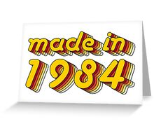 Made in 1984 (Yellow&Red) Greeting Card