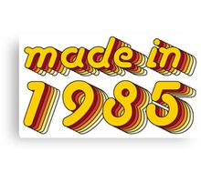 Made in 1985 (Yellow&Red) Canvas Print