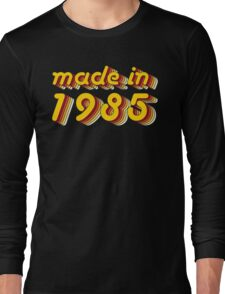 Made in 1985 (Yellow&Red) Long Sleeve T-Shirt