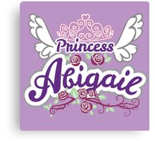 Princess Abigail - Personalized Girl's Name Canvas Print