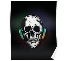 Skull + Headphones Poster