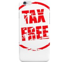 Tax free rubber stamp effect iPhone Case/Skin