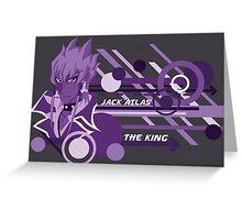 The King - Jack Atlas  Greeting Card