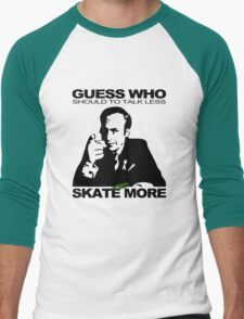 Guess Who Should To Talk Less And Skate More T-Shirt