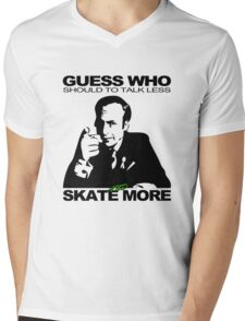 Guess Who Should To Talk Less And Skate More Mens V-Neck T-Shirt