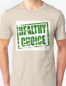 Healthy choice green rubber stamp effect T-Shirt