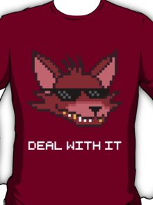 Five Nights at Freddy's Foxy - Deal With It (White Font) T-Shirt