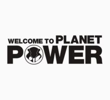 Superbike Fan Welcome to Planet Power by squidgun