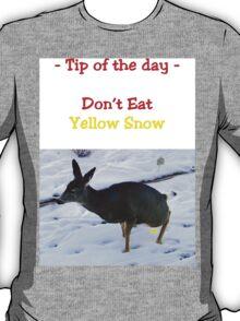 Tee - Don't Eat Yellow Snow T-Shirt