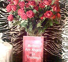 Mothers are Angels in Training.........(Valentines poem attached) by marieangel