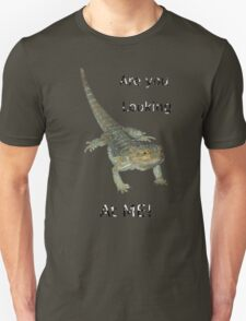 Lizard - Are you looking at ME! T-Shirt