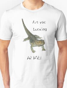 Lizard - Are you looking at ME! Unisex T-Shirt