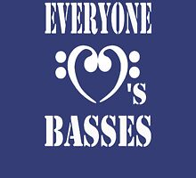 Everyone loves Basses Unisex T-Shirt
