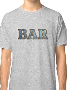 Bar Jeans & Rope Classic T-Shirt